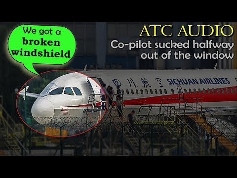 #3U8633 Sichuan's WINDSHIELD BREAKS and PILOT IS PARTLY SUCKED OUT!