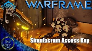 Warframe: The Simulacrum Access Key | Let