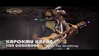 Yon Gondrong Kapokmu Kapan Official Music Karaoke Video Live Bali