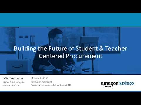 Building the Future of Student & Teacher Centered Procurement