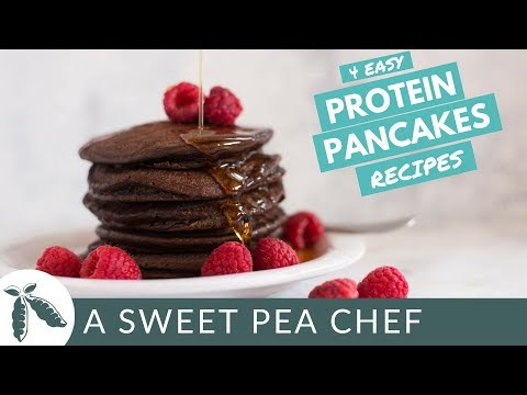 4 Easy Protein Pancake Recipes | Healthy Breakfasts | A Sweet Pea Chef