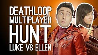 Luke and Ellen Hunt Each Other! | Intense Hide and Seek in Deathloop Multiplayer