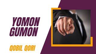Qobil Qori - 02.Yomon Gumon (Saodatga Intiling)