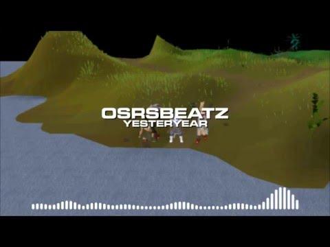 Runescape 07 - Yesteryear (Trap Remix)