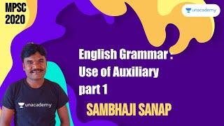 English Grammar : Use of Auxiliary part 1 I Sambhaji Sanap I MPSC 2020