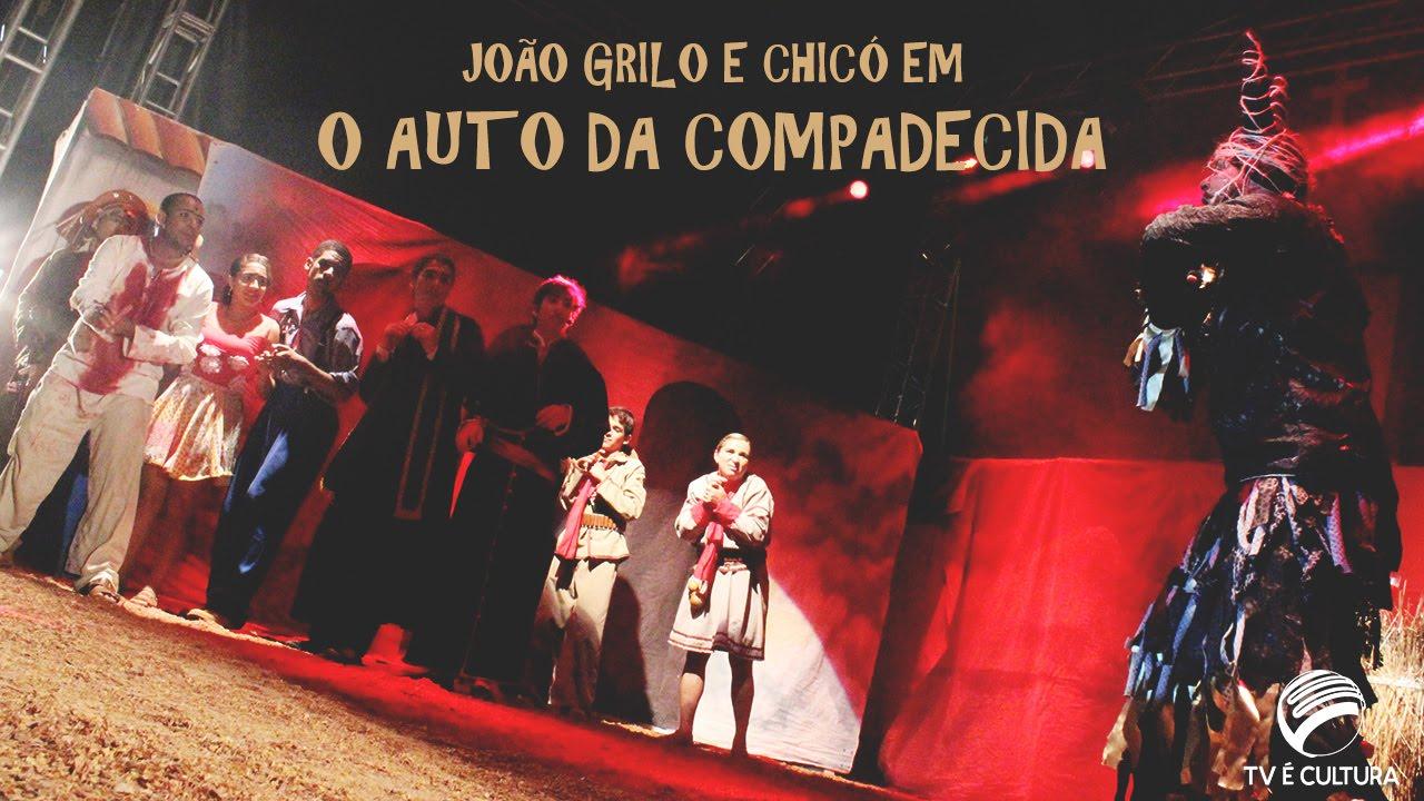 As Aventuras deJoão Grilo e Chicó em o Auto da Compadecida