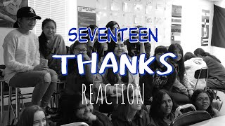 High School Students React to Seventeen - Thanks MV