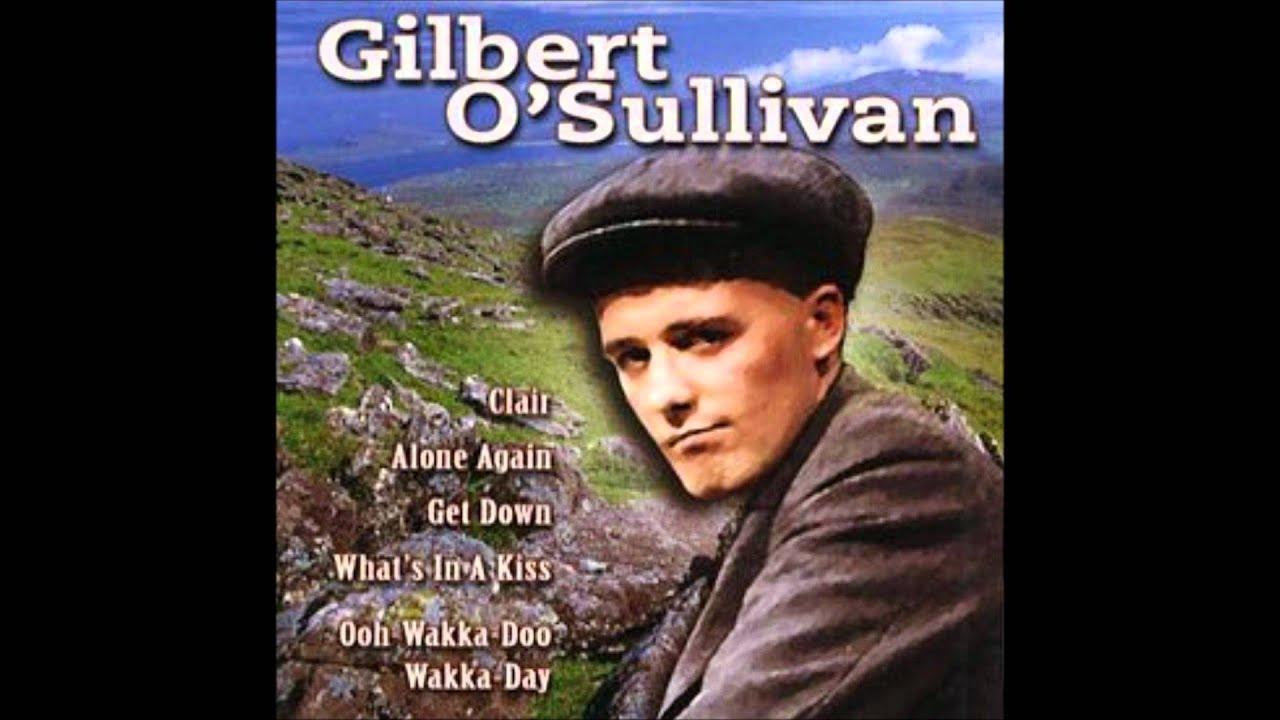 Gilbert O'Sullivan - Mouth and MacNeal - Ooh-Wakka-Doo-Wakka-Day - Hello-A
