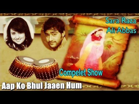 Aap Ko Bhul Jaaen Hum | Sara Raza | Ali Abbas | Virsa Heritage Revived