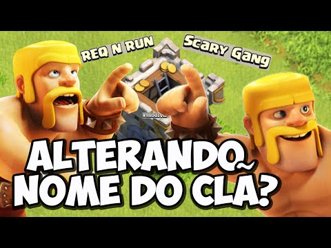 MUDANDO O NOME DO CLÃ NO CLASH OF CLANS
