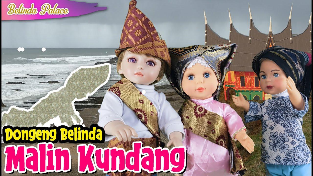Legenda MALIN KUNDANG - Cerita Rakyat Sumatera Barat | Dongeng Belinda | Belinda Palace