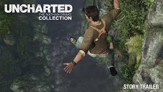 UNCHARTED: The Nathan Drake Collection - Story Trailer | PS4