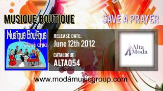Musique Boutique - Save A Prayer