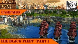Anno 1701 - The Sunken Dragon - Campaign: The Black Fleet! Part I