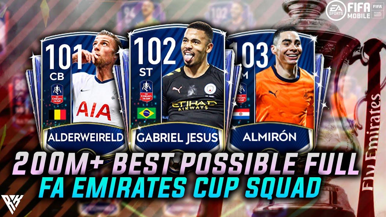 200M+ BEST POSSIBLE FA EMIRATES CUP SQUAD BUILDER | INSANE TEAM UPGRADE | FA CUP SQUAD | FIFA MOBILE