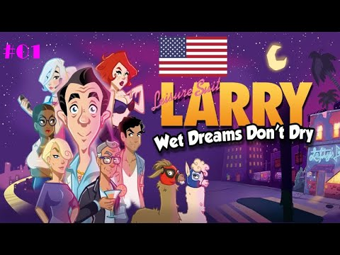 Leisure Suit Larry: Wet Dreams Don't Dry #1 - Slicker than cum on a gold tooth | English Let's Play |