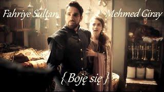 Fahriye & Mehmed Giray { Boję się }