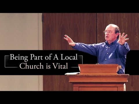 Being Part of A Local Church is Vital - Mack Tomlinson