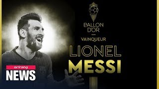 Lionel Messi Wins Ballon D'or For Record Sixth Time
