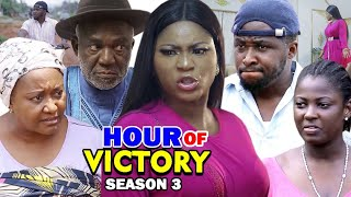 HOUR OF VICTORY SEASON 3 - Destiny Etiko 2020 Latest Nigerian Nollywood Movie Full HD