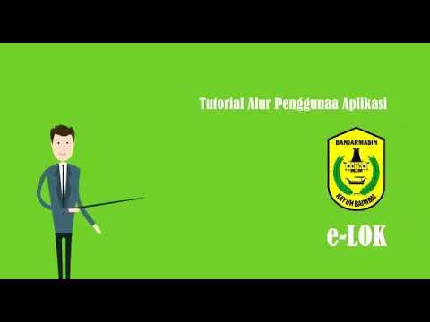Tutorial E-Layanan Online Kecamatan Banjarmasin Utara (E-LOK)