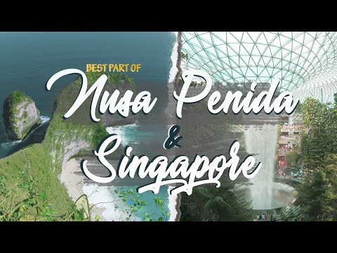 explore-nusa-penida-&-singapore---cinematic-travel-video