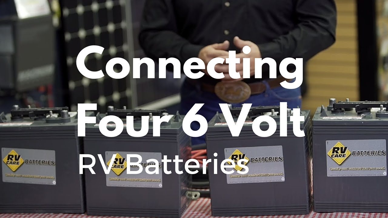 How To Connect Four 6 Volt Rv Batteries Youtube 12 Charging System Diagram Wiring Schematic