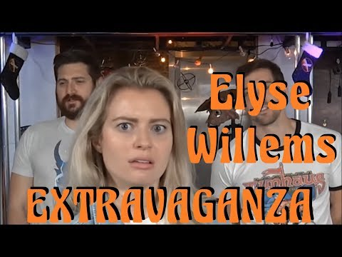 The Elyse Willems Extravaganza