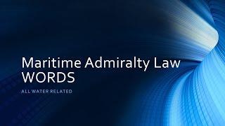 Maritime Admiralty Law - Alot.com