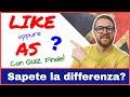 La differenza tra LIKE e AS!!  Con QUIZ!!