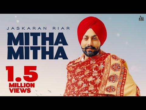 Mitha Mitha | Full Song | Jaskaran Riar | Gur Sidhu | Pejimia | New Punjabi Songs  | Jass Records
