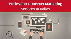 Professional Internet Marketing Services In Dallas