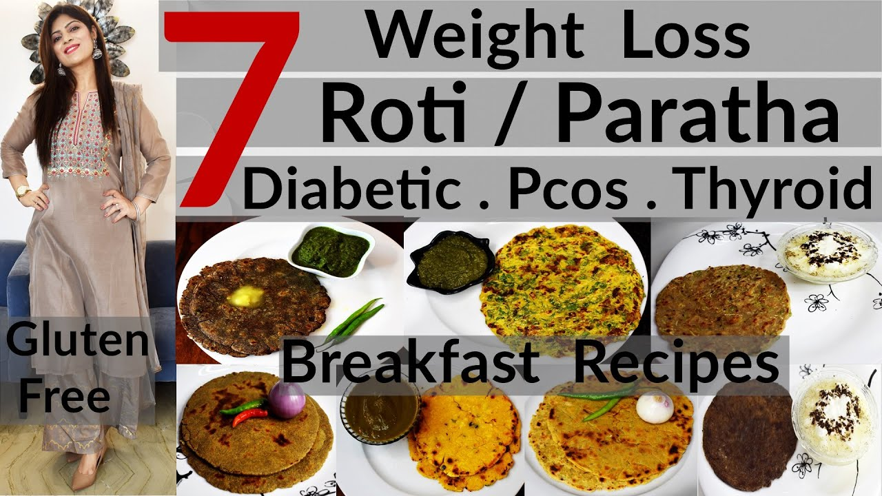 7 Weight Loss Roti/Paratha Recipes | 7 Breakfast Options |Diabetic-PCOS-Thyroid Diet | Gluten Free