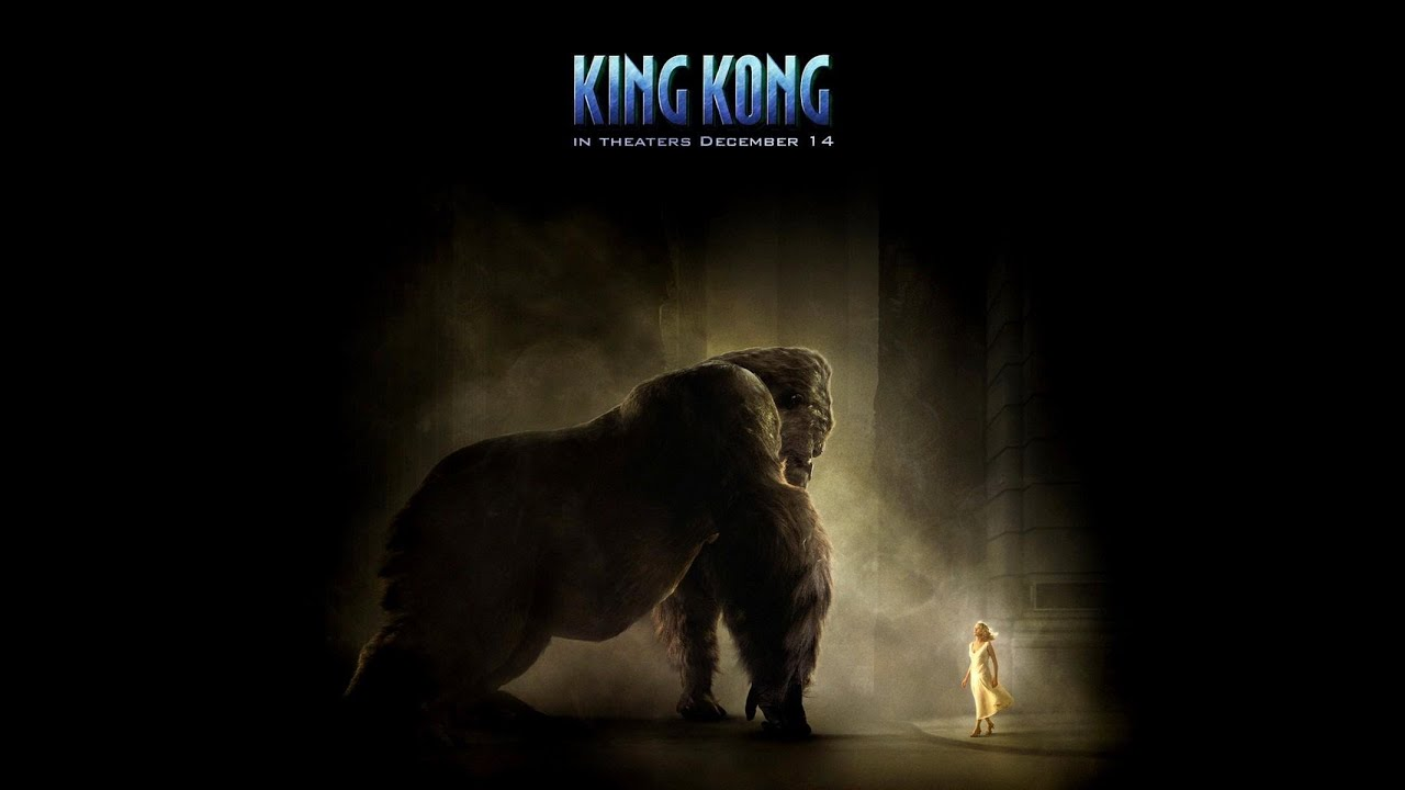 King kong soundtrack youtube - King kong 2005 hd wallpapers ...