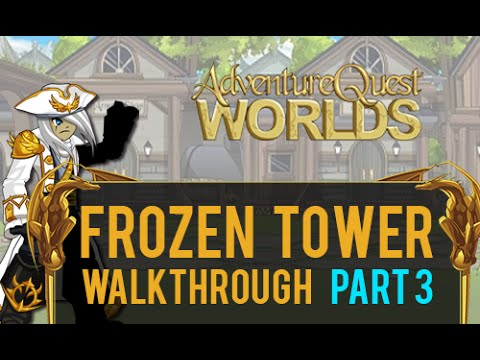 =AQW= Frozen Tower Walkthrough (Part Three)