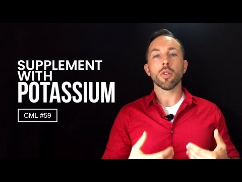 The Best Way To Supplement With Potassium | Chris Masterjohn Lite #59