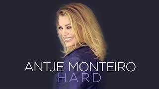 Antje Monteiro - Hard (Officiële audio)