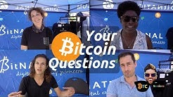 Your Bitcoin Questions - Vol 1