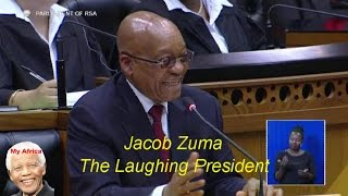 #ZumaMustFall - The Laughing President