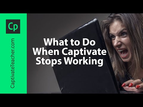 What to Do When Captivate Stops Working
