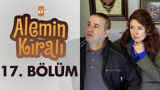 Alemin Kralı 17. Bölüm - atv
