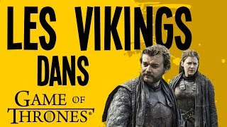 Les vikings dans Game of Thrones - Motion VS History #15