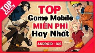 [Topgame] Top game mobile mới đã hay lại còn miễn phí tội gì không chơi 2018