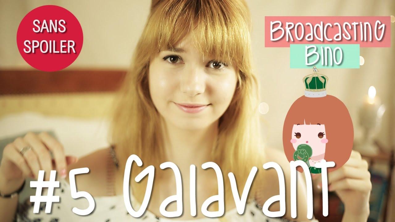 BROADCASTING BINO #5 | Galavant
