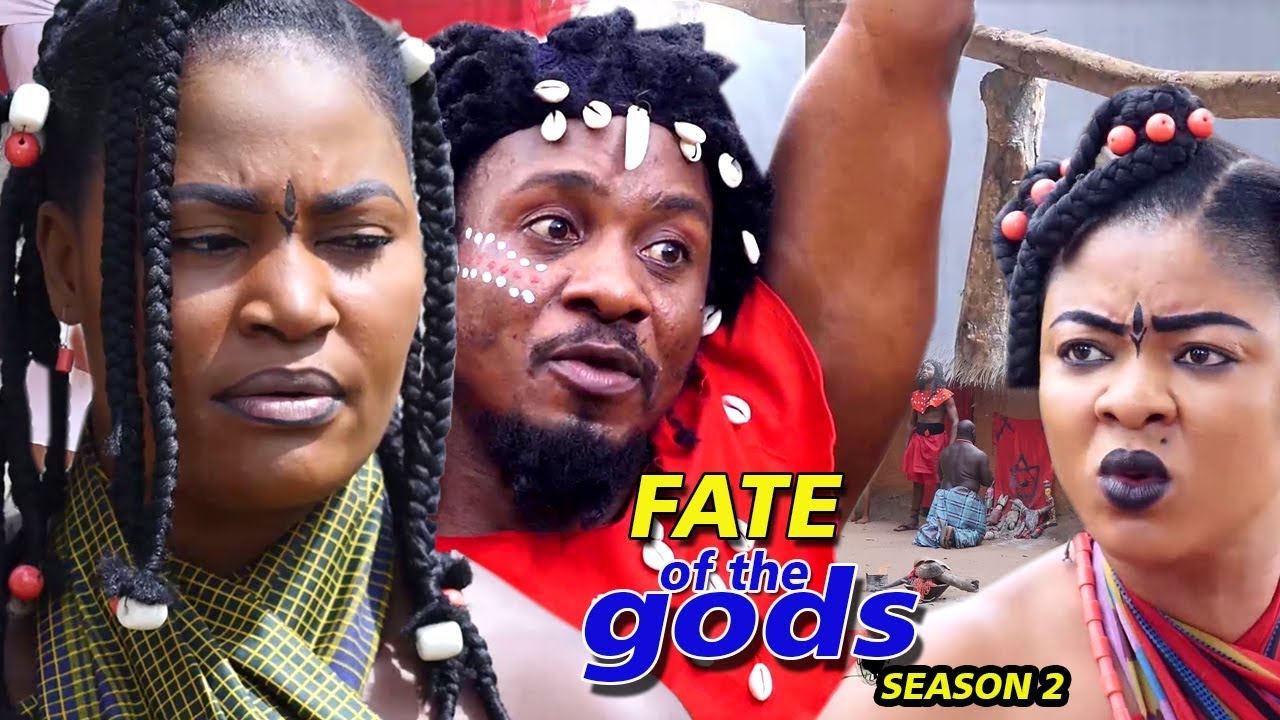 Download Fate Of The Gods Season 2 (New Movie) - 2019 Latest Nigerian Nollywood Movie Full HD