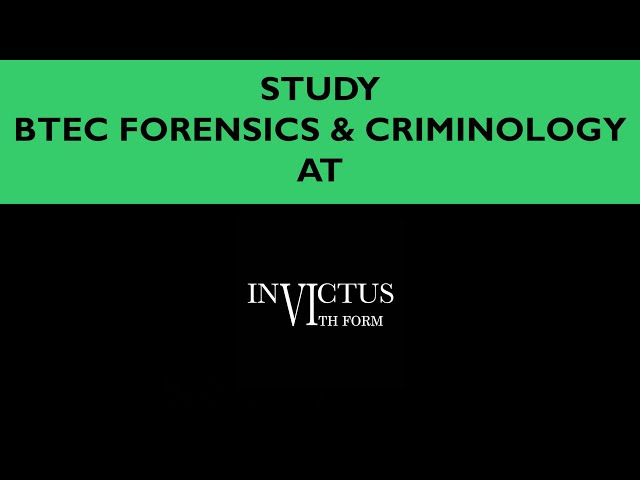 Invictus Sixth BTEC Forensics & Criminology Taster Film