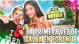 LA PRIMERA VEZ DE SALKA EN FORTNITE!!! PS4