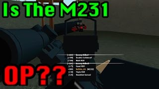 Roblox Phantom Forces - The M231 Is OP?