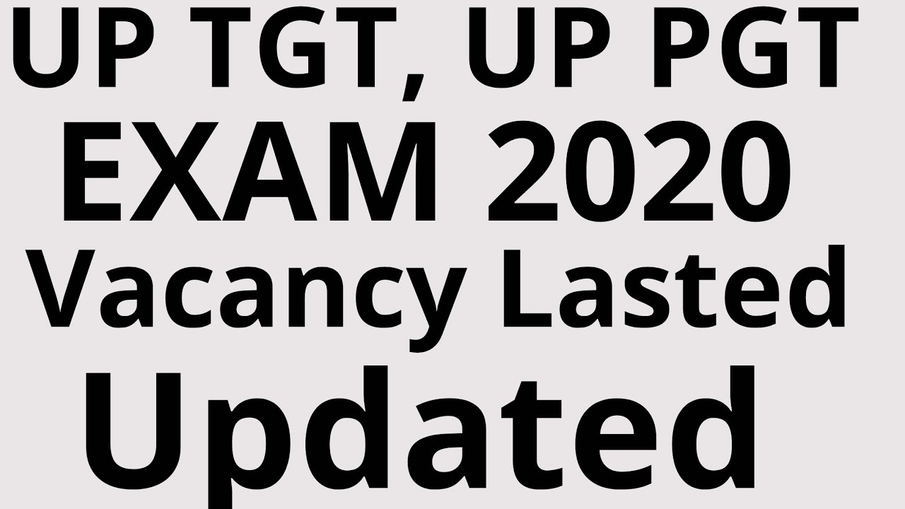UP TGT , UP PGT 2020 EXAM Home Science Vacancy Lasted Up date