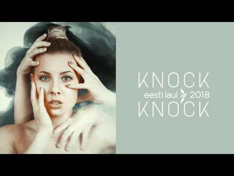 NIKA - Knock Knock (Eesti laul 2018)
